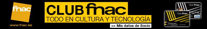 CLUB FNAC TODO EN CULTURA Y TECNOLOGÍA